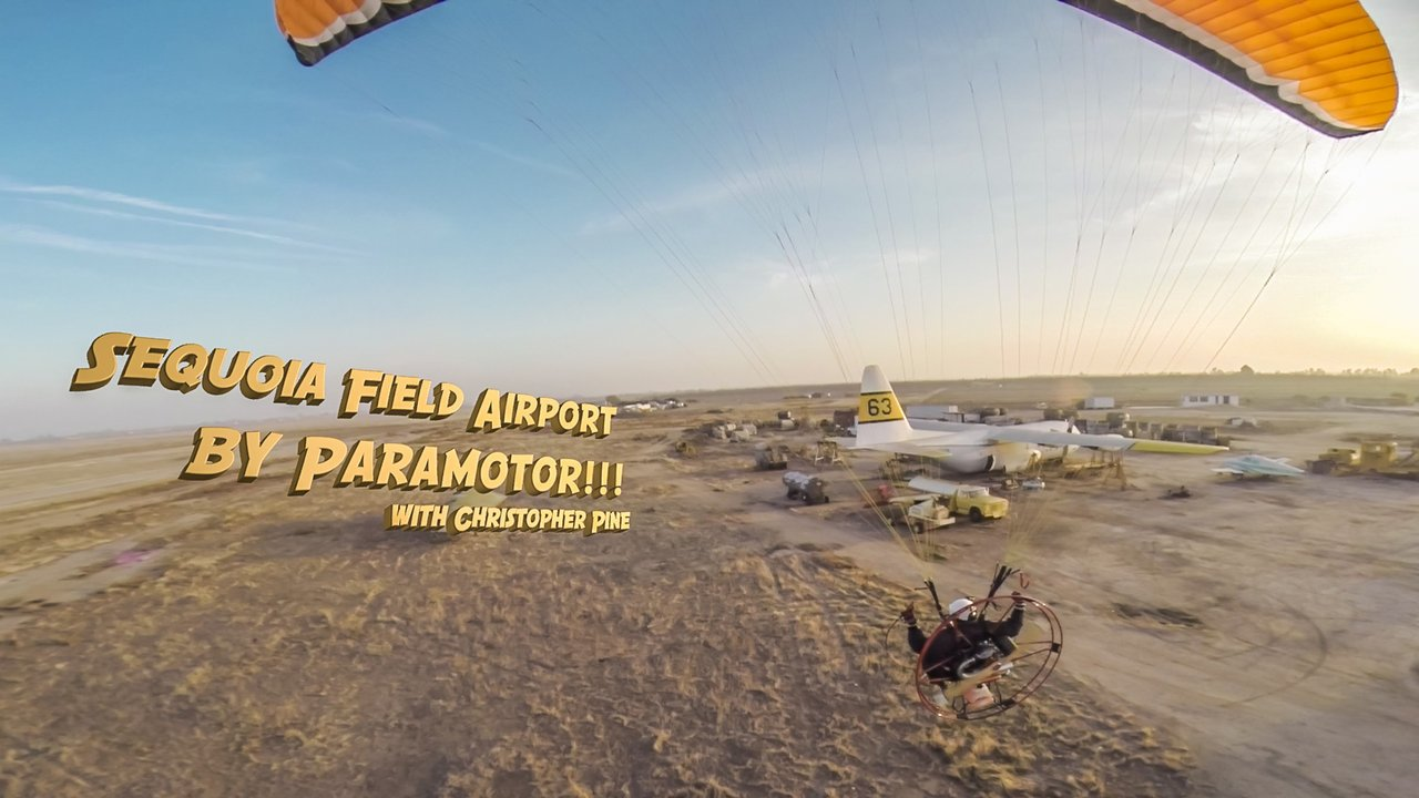 Sequoia Field Airport by Paramotor