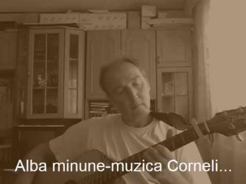 Alba minune-muzica Corneliu Nechita,versuri Adrian Berinde