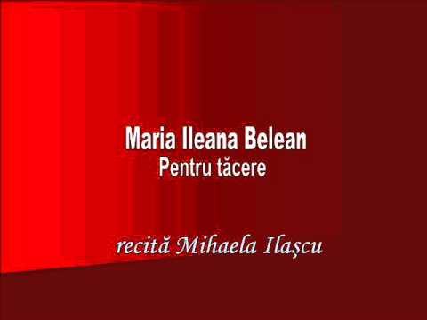 RVR - Maria Ileana Belean - Pentru tăcere - recită Mihaela Ilaşcu