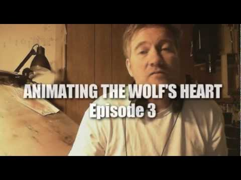 ANIMATING THE WOLF'S HEART - Episode 3