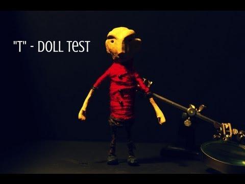 """T"" - Doll Test"