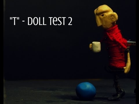 """T"" - Doll Test 2"