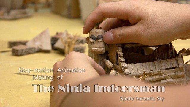 Making of THE Ninja Indoorsman