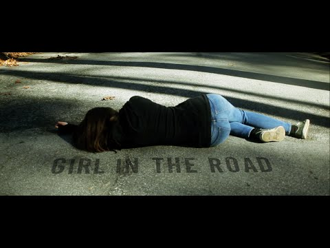 Girl in the Road (Live Action Short Film)