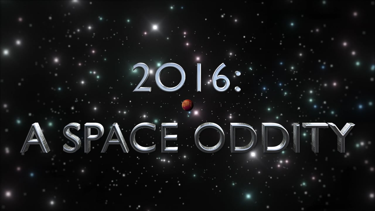2016: A Space Oddity