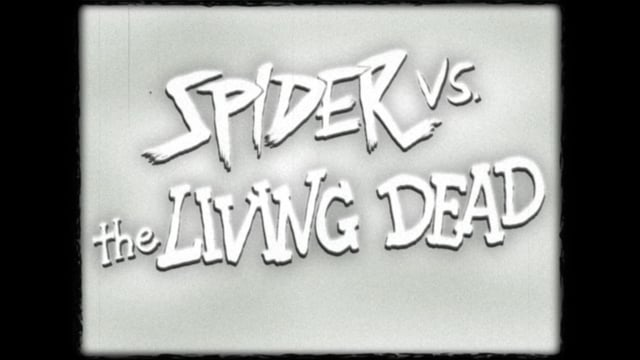 Spider vs. the Living Dead
