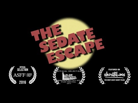 The Sedate Escape