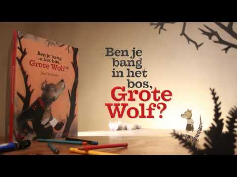 "Booktrailer for ""Ben je bang in het bos, Grote Wolf?"""