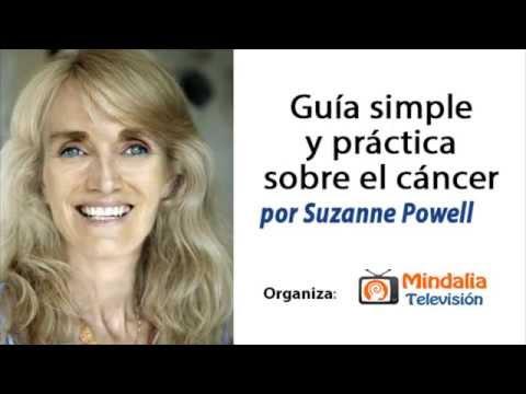 GUIA SIMPLE Y PRACTICA SOBRE EL CANCER  por Suzanne Powell PARTE 1
