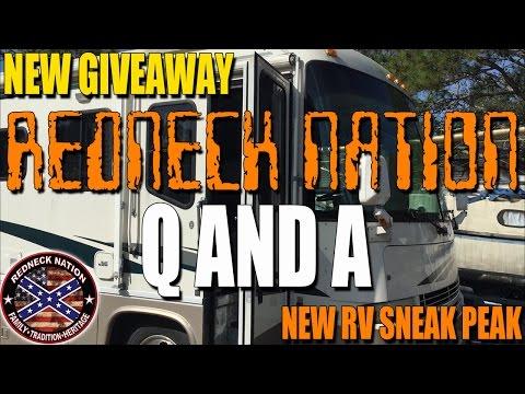 REDNECK NATION Q&A and RV SNEAK PEAK!