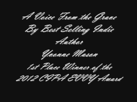 A Voice From the Grave EVVY Award