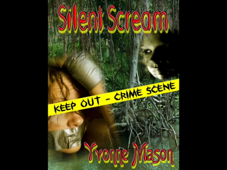 Silent Scream by Best Selling Author Yvonne Mason