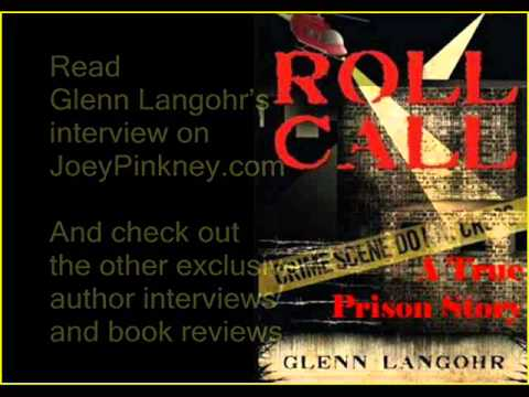 JoeyPinkney.com Presents 5 Minutes 5 Questions With Glenn Langohr (Roll Call)