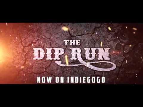 Dip Run Promo Trailer Hummerer4632 Edit