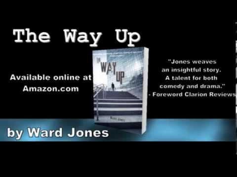 Book Video Trailer: The Way Up by Ward Jones