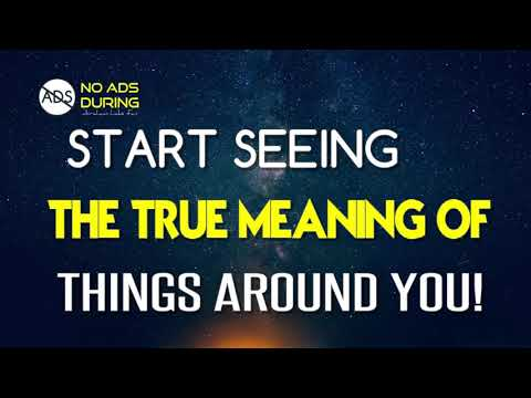 Abraham Hicks 2018 - No Ads During - Start Seeing The True Meaning Of Things Around You!