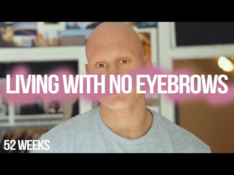 What It's Like Living With No Eyebrows
