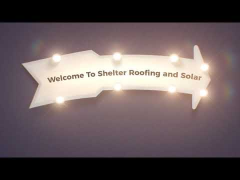 Shelter Roofers in Ventura County, CA