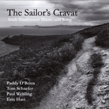 The Sailor's Cravat - Paddy O'Brien, Tom Schaefer, Paul Wehling, and Erin Hart
