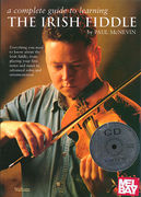 A Complete guide to the Learning the Irish Fiddle