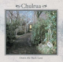 Down the Back Lane - Chulrua
