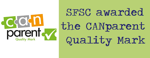 SFSC awarded the CANparent Quality Mark: News