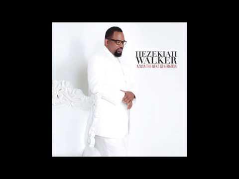 Hezekiah Walker - Every Praise