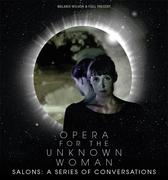 Opera for the Unknown Woman, Salon