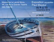 MONS - Exposition d'aquarelles - Paul Mayeur