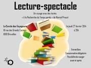 """lecture-spectacle """"A la Recherche du Temps perdu"""" à Bruxelles"""