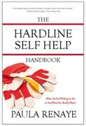 """What Are You Willing to Do to Get What You Really Want - Author Paula Renaye """"The Hardline Self Help Handbook:""""- Virtual Book Tour July - Aug 2011"""