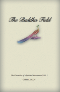Free Kindle Promotion for The Buddha Field: The Chronicles of A Spiritual Adventuress / Vol. 1