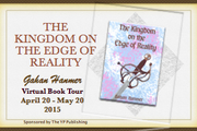 """Author Gahan Hanmer """"The Kingdom on the Edge of Reality"""" Virtual Book Tour April 20 – May 20 2015"""