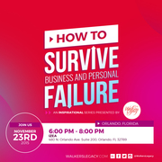 ORLANDO Walker's Legacy : How to Survive Business and Personal Failure
