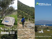 The Blue Fish Trail Walk,  Lefkes to Dryos... and back (17 km)!