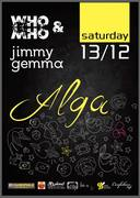 Dj set at Alga club: Who&Who with Jimmy Gemma