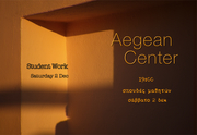 Aegean Center for the Fine Arts - Student Exhibition - Έκθεση φοιτητών