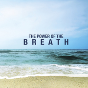 The Power of Breath - Kundalini Yoga
