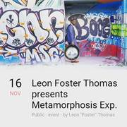 Leon Foster Thomas presents Metamorphosis