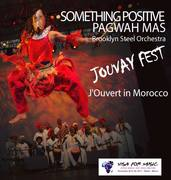 Something Positive & Pagwah Mas! Jouvay Fest In Morocco