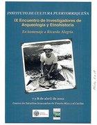 9no Encuentro de Investigadores de Arqueologia, Historia y Antropologia