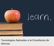 Profesores de IDIOMAS: Tecnologías aplicadas a la enseñanza de IDIOMAS