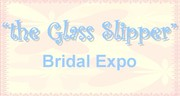 """""""the Glass Slipper"""" Bridal Expo"""