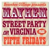 "Ivanhoe Village ""Mayhem Street Party!"""