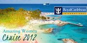 Amazing Women Cruise Oct 26-29, 2012 - Royal Caribbean Monarch of the Seas