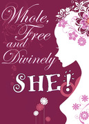 Whole, Free & Divinely SHE