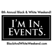 TICKETS Avail: May 12th-13th: 8th Annual Black and White Weekend and Masquerade Ball