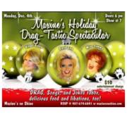 Maxine's Holiday Drag-tastic Spectacular!