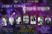 The Cosmic Reunion: Fourth Density Conference Sponsored by Ashtar Command Community
