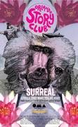 ORLANDO STORY CLUB: Surreal, Stories That Make You Go Huh?!